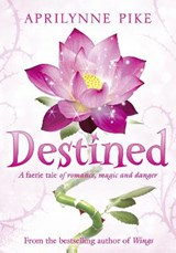 Destined | Aprilynne Pike |