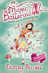 Holly and the Dancing Cat | Darcey Bussell |