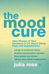 Mood Cure | Julia Ross |