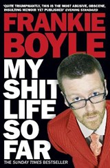 My Shit Life So Far | Frankie Boyle |