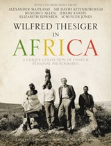 Wilfred thesiger in africa | Alexander Maitland |