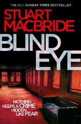 Blind Eye | Stuart MacBride |