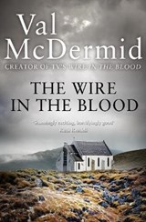 Wire in the Blood | Val McDermid |