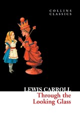 Through the Looking Glass (Collins Classics) | Lewis Carroll |