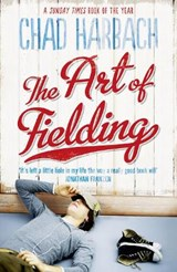 Art of Fielding | Chad Harbach |