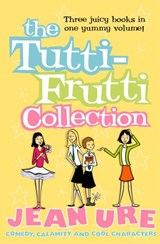 The Tutti-frutti Collection | Jean Ure |