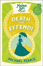 Death of an Effendi (Mamur Zapt, Book 12) | Michael Pearce |