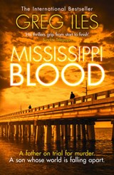 Mississippi Blood (Penn Cage, Book 6) | Greg Iles |