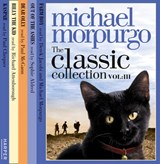Classic Collection Volume | Michael Morpurgo |