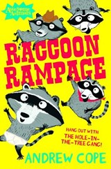 Raccoon Rampage | Andrew Cope |