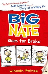 Big Nate Goes for Broke | Lincoln Peirce |
