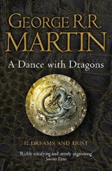 Song of ice and fire (05 part 1): dance with dragons: dreams and dust | George Martin |
