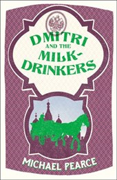 Dmitri and the Milk-Drinkers (Dmitri Kameron Mystery, Book 1)