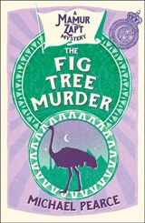 The Fig Tree Murder (Mamur Zapt, Book 10) | Michael Pearce |