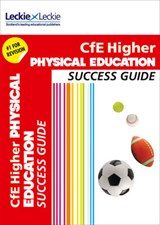 CfE Higher Physical Education Success Guide | Caroline Duncan |
