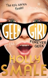 Geek girl (06): forever geek
