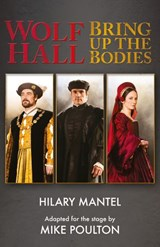 Wolf Hall & Bring Up the Bodies: RSC Stage Adaptation - Revised Edition | Hilary Mantel ; Mike Poulton |