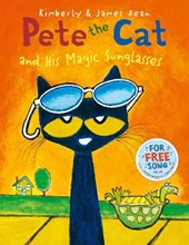 Pete the Cat and his Magic Sunglasses | Kimberly Dean |