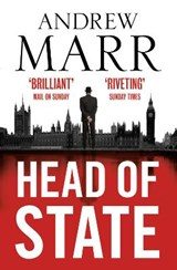 Head of State | Andrew Marr |