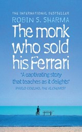 The Monk Who Sold his Ferrari | Robin Sharma |