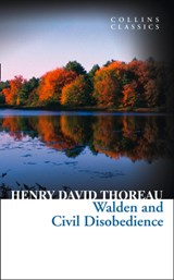 Walden and Civil Disobedience | Henry David Thoreau |