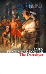 Deerslayer | James Fenimore Cooper |