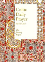Celtic Daily Prayer: Book One | Northumbria Community |