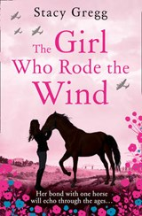 Girl Who Rode the Wind | Stacy Gregg |
