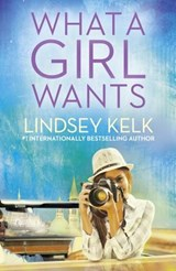 What a Girl Wants (Tess Brookes Series, Book 2) | Lindsey Kelk |