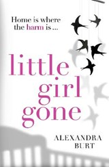 Little Girl Gone | Alexandra Burt |