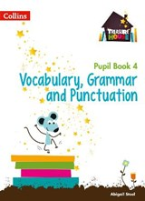 Vocabulary, Grammar and Punctuation Year 4 Pupil Book | Abigail Steel |