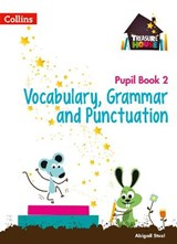 Treasure House -- Year 2 Vocabulary, Grammar and Punctuation Pupil Book | Abigail Steel |