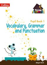 Treasure House Year 1 Vocabulary, Grammar and Punctuation Pupil Book | Abigail Steel |