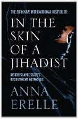 In the skin of a jihadist | Anna Erelle |