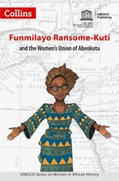 Women in African History - Funmilayo Ransome-Kuti