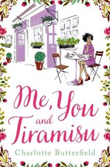 Me, You and Tiramisu | Charlotte Butterfield |