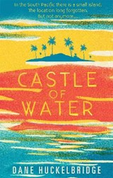 Castle of Water | Dane Huckelbridge |