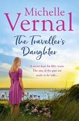 The Traveller's Daughter | Michelle Vernal |