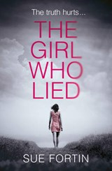 The Girl Who Lied | Sue Fortin |