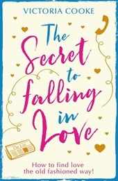 The Secret to Falling in Love | Victoria Cooke |