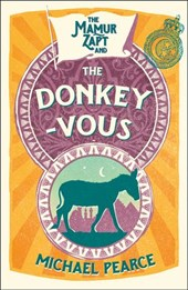 The Mamur Zapt and the Donkey-Vous (Mamur Zapt, Book 3) | Michael Pearce |