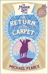 Mamur Zapt and the Return of the Carpet (Mamur Zapt, Book 1) | Michael Pearce |