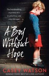 A Boy Without Hope | Casey Watson |