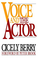 Voice and the Actor | Cicely Berry |