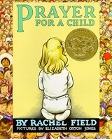 Prayer for a Child | Rachel Field |
