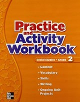 MacMillan/McGraw-Hill Social Studies, Grade 2, Practice Book | McGraw-Hill Education |