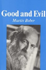 Good and Evil | Martin Buber |