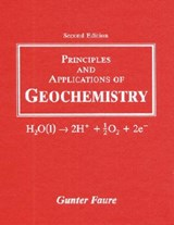 Principles and Applications of Geochemistry | Gunter Faure |