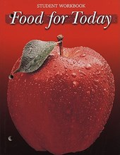 Food for Today, Student Workbook | McGraw-Hill Education |
