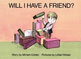 Will I Have a Friend? | Miriam Cohen |